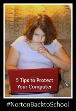 5 Tips to Protect Your Computer #NortonBacktoSchool