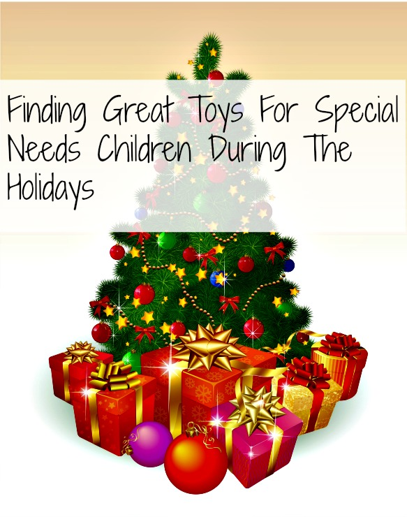 Great Toys For Preschoolers : Finding great toys for special needs children