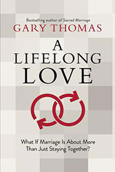 A Lifelong Love by Gary Thomas Review and Giveaway