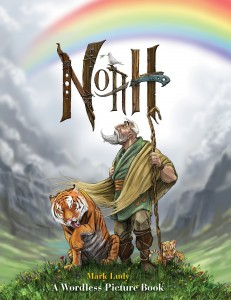 Noah:A Wordless Picture Book by Mark Ludy