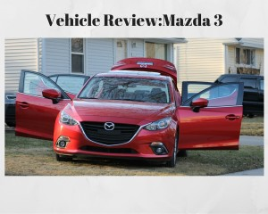 Vehicle Review: Mazda 3