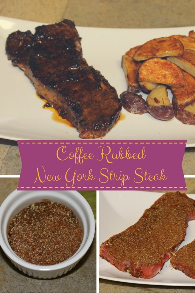 Coffee Rubbed New York Strip Steak | Finding Sanity in Our ...