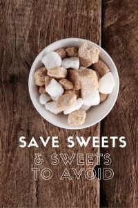 Safe Sweets and Sweets to Avoid