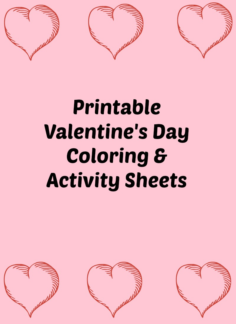 Free Kid 39 s Valentine 39 s Day Coloring and Activity Sheets