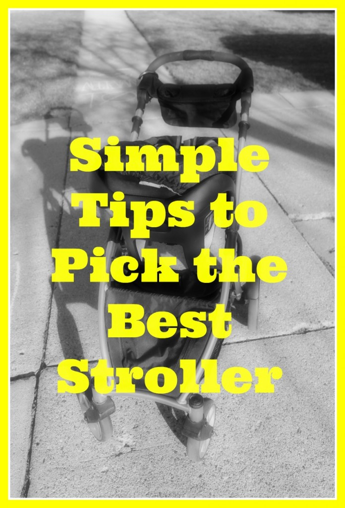 Pick the Best Stroller