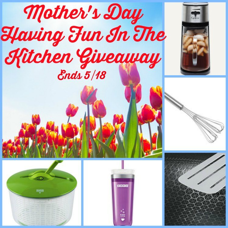 Mother 39 s day having fun in the kitchen giveaway finding for Our life in the kitchen