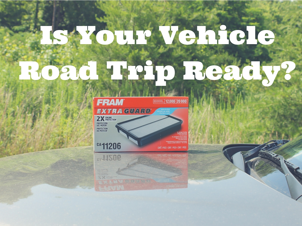 Is Your Vehicle Road Trip Ready-