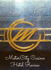 MotorCity Casino Hotel Review