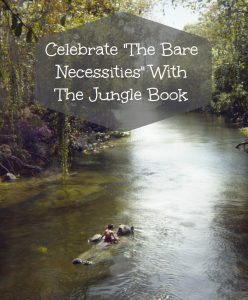 "Celebrate Your Families ""Bare Necessities"" With The Jungle Book #JungleBookBluRay"