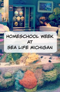 Homeschool Week at Sea Life Aquarium in Michigan