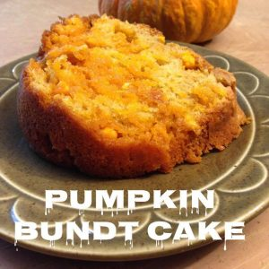 Pumpkin Bundt Cake – 12 Days of Thanksgiving