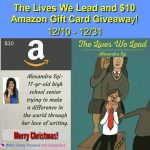 The Lives We Lead and $10 Amazon Gift Card Giveaway – Ends 12/31