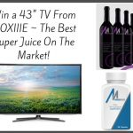 Win a 43- TV From MOXIIIE Juice - Best Super Juice On The Market!