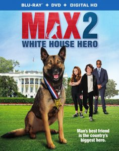 MAX 2: White House Hero Movie Preview & Giveaway – #MAX2