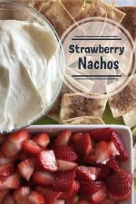 Strawberry Nachos – #12DaysofSweet