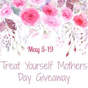 Treat Yourself Mother's Day Giveaway