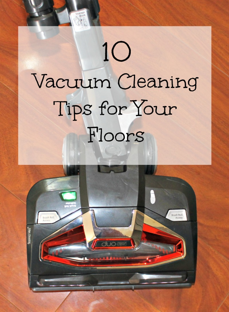 10 Vacuum Cleaning Tips For Your Floors Finding Sanity