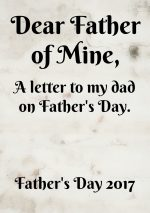 Dear Father of Mine – #BehindTheBlogger