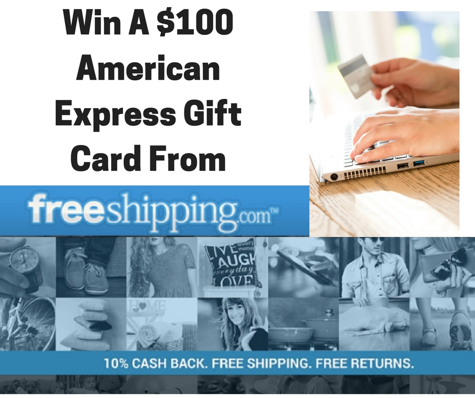 $100 American Express Gift Card From FreeShipping.Com ...