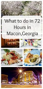 What to do in 72 Hours in Macon,Georgia