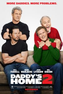 DADDY'S HOME 2 New Movie Trailer & Teaser Poster – #DaddysHome2