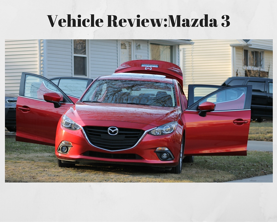 Vehicle Review-Mazda 3