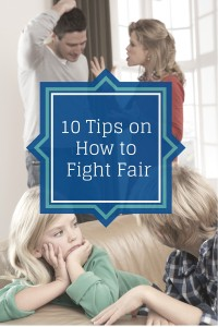 10 Tips on How to Fight Fair