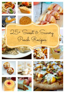 25+ Sweet and Savory Peach Recipes