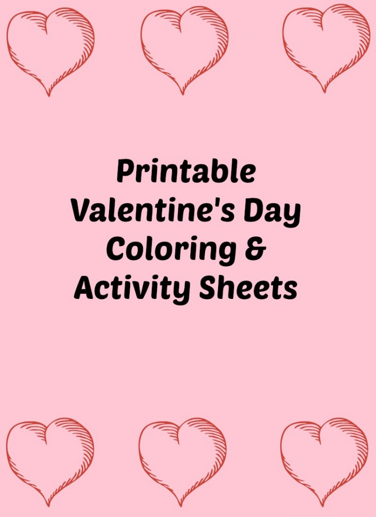 Valentine's Day Coloring and Activity Sheets
