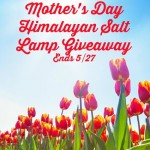 Mother's Day Himalayan Salt Lamp Giveaway