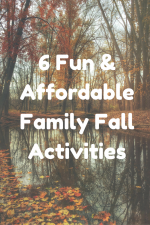 6 Super Easy and Affordable Family Fall Activities