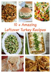10 + Leftover Turkey Recipes