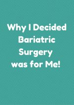 Why I Chose Bariatric Surgery