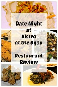 Date Night at Bistro at the Bijou – Restaurant Review