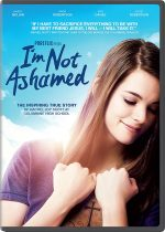 I'm Not Ashamed Available on DVD/Blu-Ray/Digital HD – #ImNotAshamed