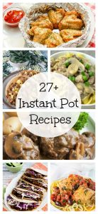 27+ Best Instant Pot Recipes