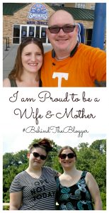 I'm Proud To Be a Wife and Mother – #BehindTheBlogger
