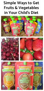 Simple Ways to Get Fruits & Vegetables in Your Child's Diet