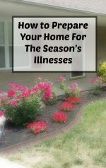 How to Prepare Your Home For The Season's Illnesses