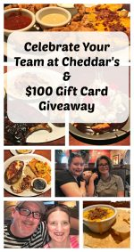 Celebrate Your Team at Cheddar's & $100 Gift Card Giveaway