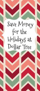 Save Money For the Holidays at Dollar Tree – #Holiday2017