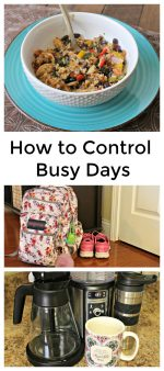 Tips to Take Control of Busy Days & Enjoy a Tasty Meal