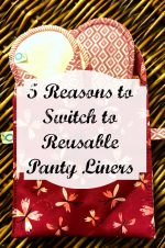 5 Reasons to Switch to Reusable Panty Liners