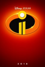 New Teaser Trailer & Poster for Disney•Pixar's INCREDIBLES 2 – #Incredibles2