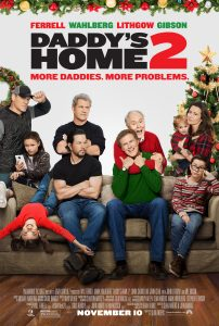 DADDY'S HOME 2 New Trailer & Poster – #DADDYSHOME2