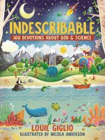 Kid's Devotional Book – Indescribable: 100 Devotions About God & Science