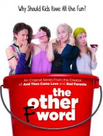 The Other F Word Season 2 (Now Streaming)