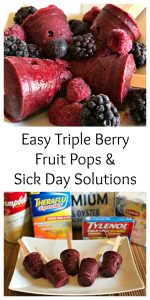 Easy Triple Berry Fruit Pops & Sick Day Solutions