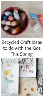 Recycled Craft Ideas to do with the Kids This Spring