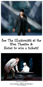 THE ILLUSIONISTS  – LIVE FROM BROADWAY COMES TO THE FOX THEATRE